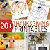 20+ Thanksgiving Printables: Thanksgiving Planner, Decor, Activities & More