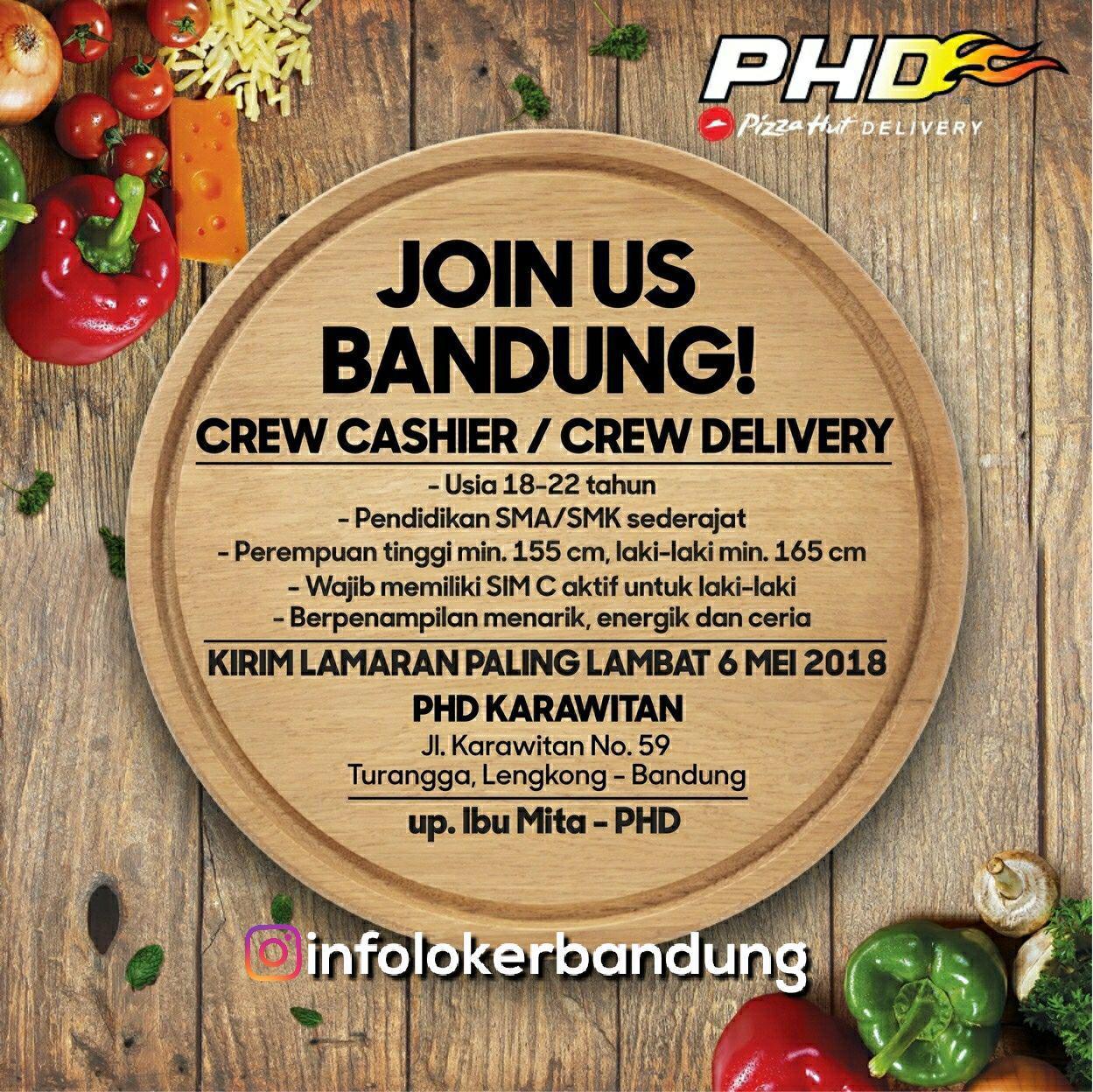 Lowongan Kerja Pizza Hut Delivery ( PHD ) Karawitan Bandung Mei 2018
