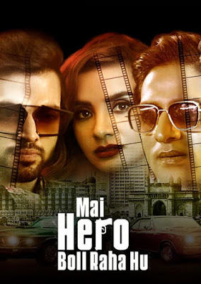 Mai Hero Boll Raha Hu (2021) Season 01 Hindi World4ufree