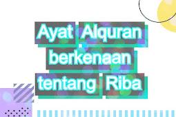 Ayat Alquran berkenaan tentang Riba