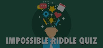 Impossible Riddle Quiz Answers 100% Score