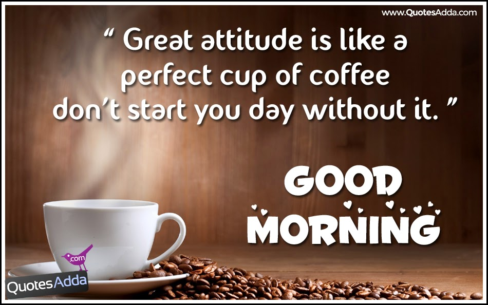 Coffee And Morning Quote Quotes