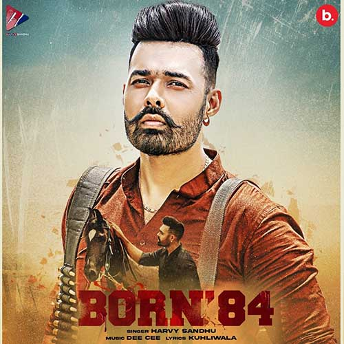 Born 84 Lyrics – Harvy Sandhu