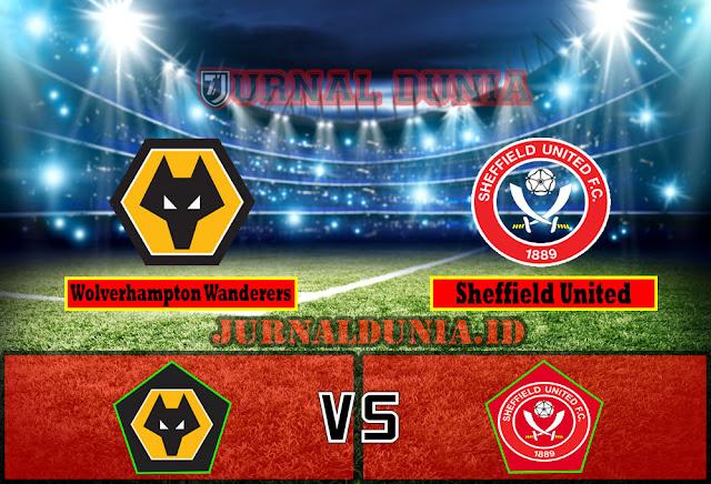 Prediksi Wolverhampton Wanderers vs Sheffield United , Minggu 18 April 2021 Pukul 02.15 WIB