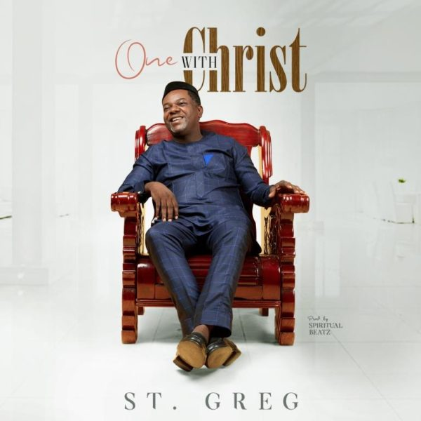 St. Greg - One With Christ Mp3 Download