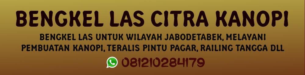 Bengkel Las Tangerang | Citra Kanopi Jabodetabek