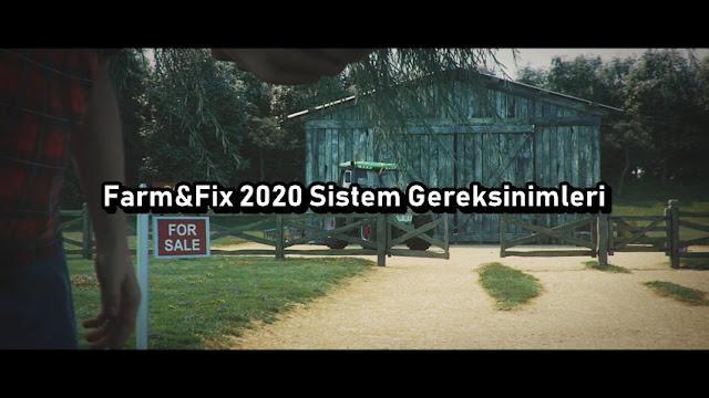 Farm&Fix 2020 Sistem Gereksinimleri