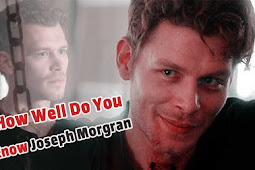 How Well Do You Know Joseph Morgan? (Klaus Mikaelson)