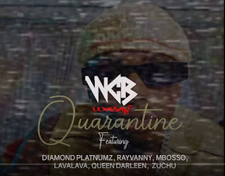Audio |WCB Wasafi Ft. Diamond Platnumz, Rayvanny, Mbosso, Lava Lava, Queen Darleen & Zuchu – Quarantine| Download Mp3