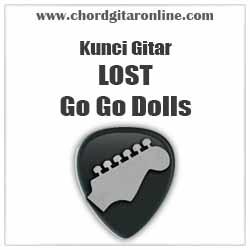 Kunci Gitar Go Go Dolls LOST