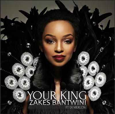 Zakes Bantwini Feat. DJ Merlon - Your King