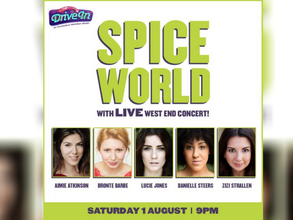 Spice World drive-in concert to feature Lucie Jones, Aimie Atkinson, Bronté Barbé, Danielle Steers and Zizi Strallen
