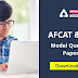 AFCAT and EKT Model Question Papers With Answer Key : Download PDF