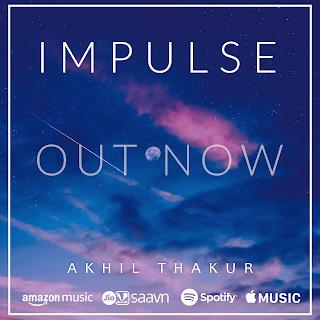 Impulse - Akhil Thakur