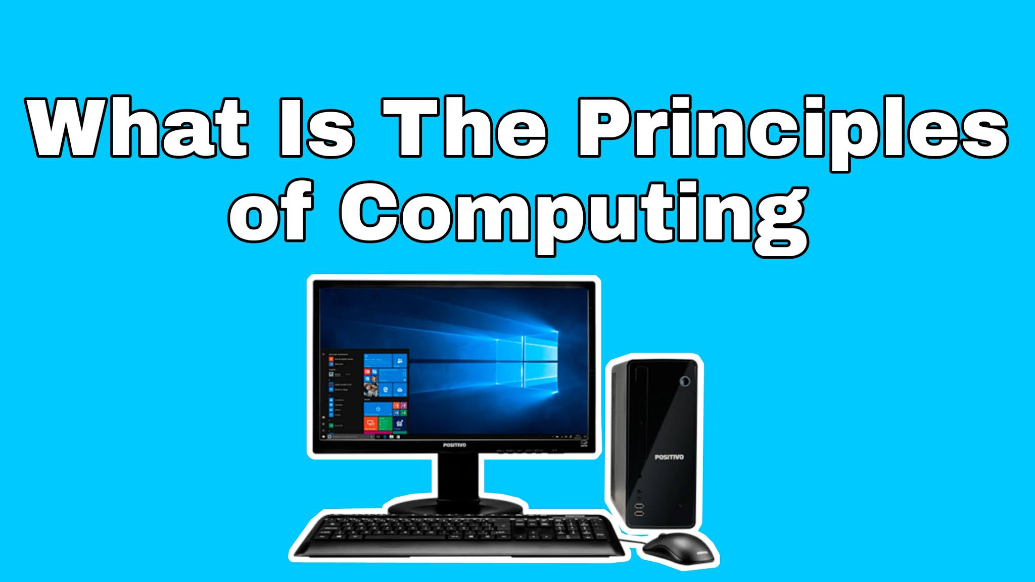 What Is The Principles of Computing .