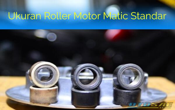 Ukuran Roller Motor Matic Standar Bawaan Pabrik