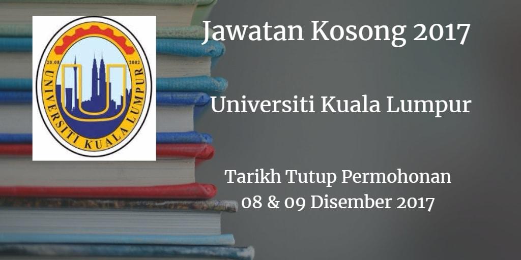 Jawatan Kosong UniKL 08 & 09 Disember 2017