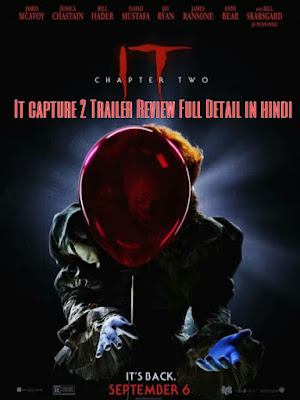 It capture 2 Trailer Review Full Detail in hindi