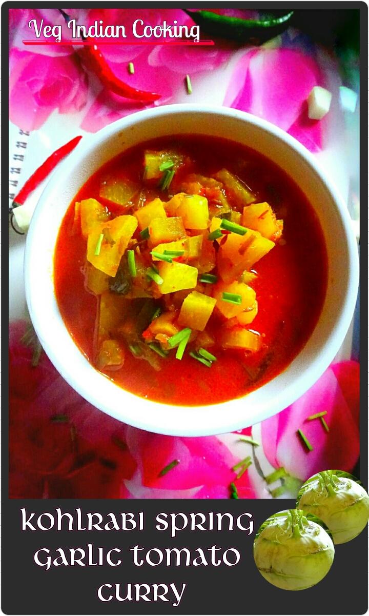 Veg indian cooking kohlrabi spring garlic tomato curry kohlrabi spring garlic tomato curry forumfinder Images