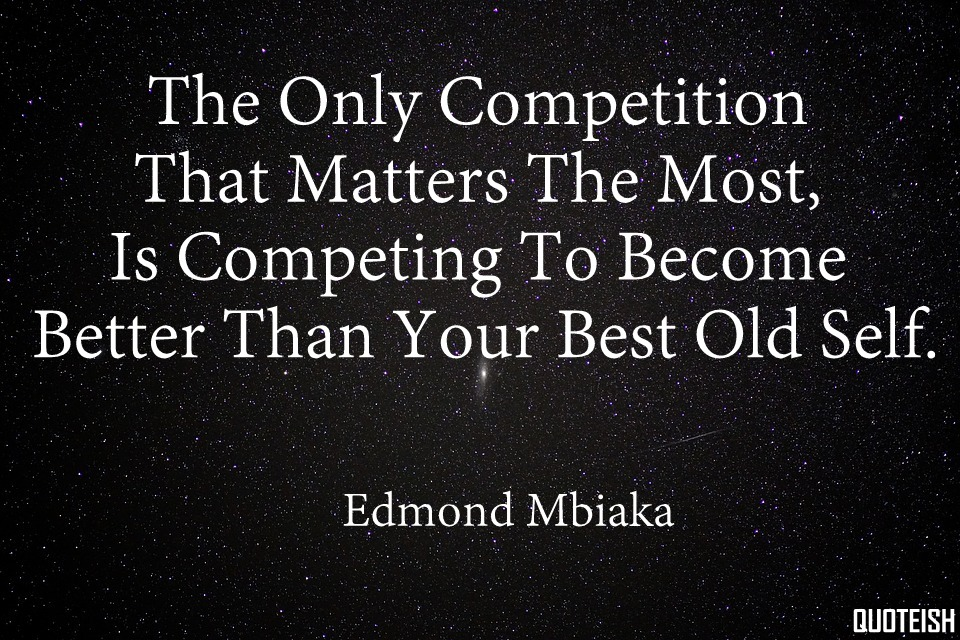65+ Positive Competition Quotes - QUOTEISH