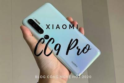 Cận cảnh Xiaomi CC9 Pro
