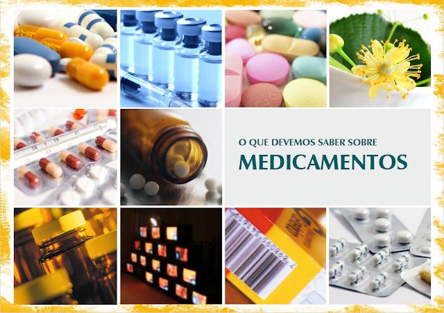 o-que-devemos-saber-sobre-medicamentos