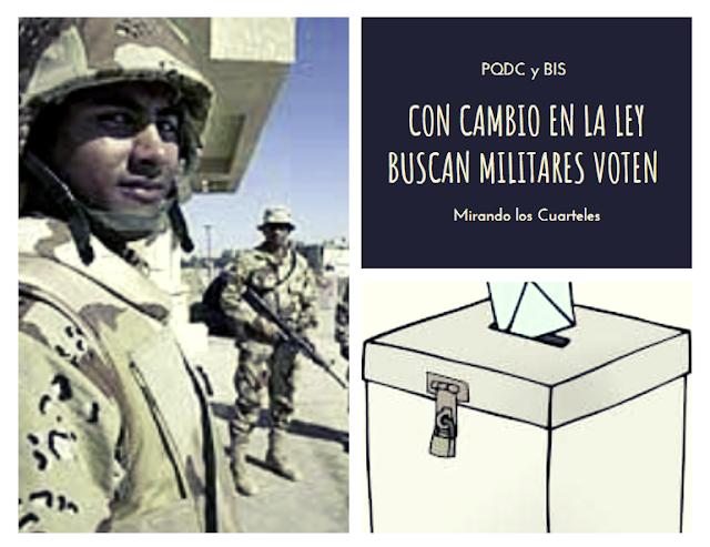 Con modificación a la Ley Electoral el PQDC y BIS buscan los militares elijan  su preferencia en las elecciones electorales