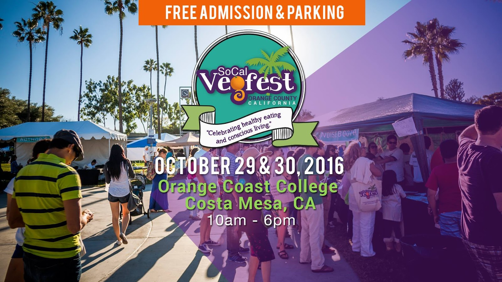 Oct. 29 - 30 | SoCal VegFest 2016 in Costa Mesa