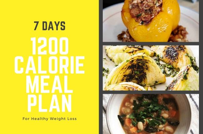 7 Days 1200 Calorie Meal Plan For Healthy Weight Loss