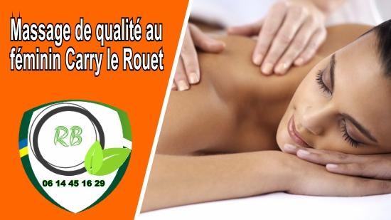 Massage de qualité au féminin Carry le Rouet;