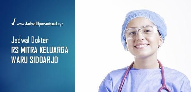 Jadwal Dokter RS Mitra Keluarga Waru Sidoarjo