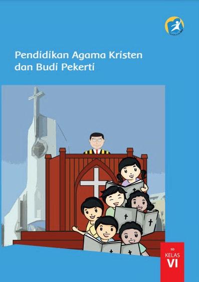 Buku Siswa Pendidikan Agama Kristen dan Budi Pekerti Kelas 6 Revisi 2017 Kurikulum 2013