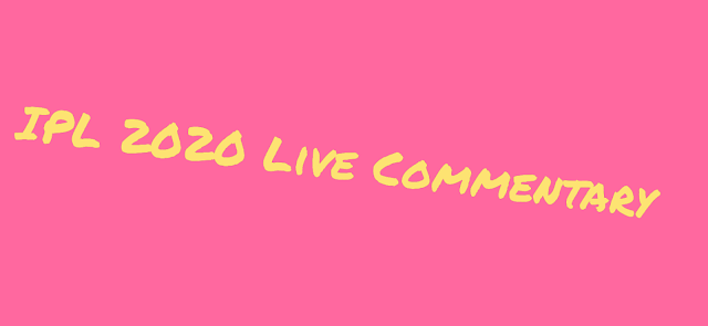 IPL 2020 Live Commentary