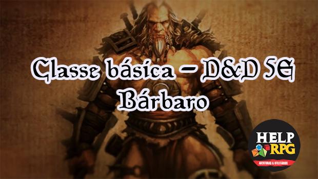 Classe básica - D&D 5E Bárbaro