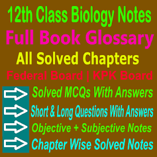 2nd Year Biology KPK Board And Federal Board Notes In PDF
