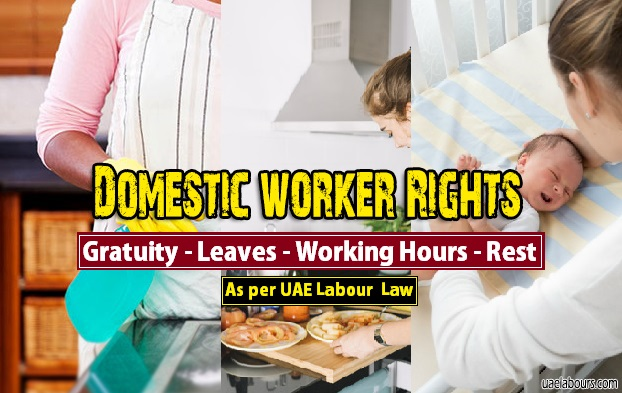 Rights of Domestic workers in UAE, UAE Domestic labour law, Labour law for domestic workers in uae