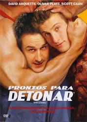 Prontos Para Detonar – Legendado (2000)