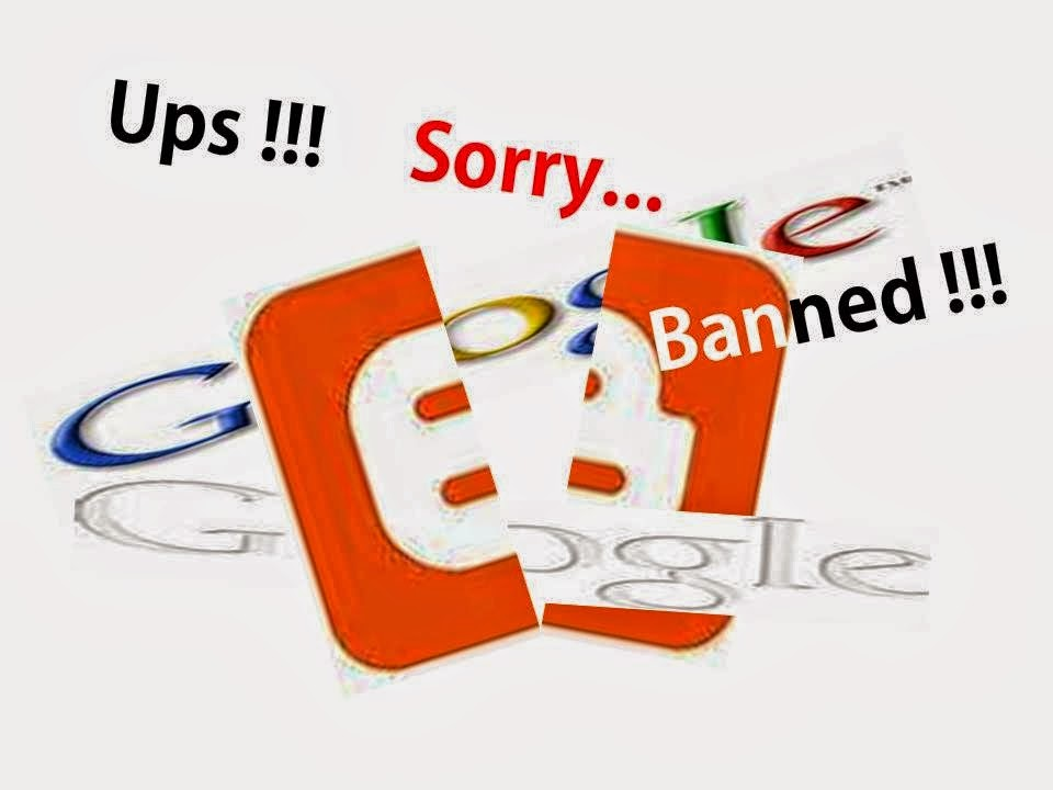 Penyebab Blogger Banned
