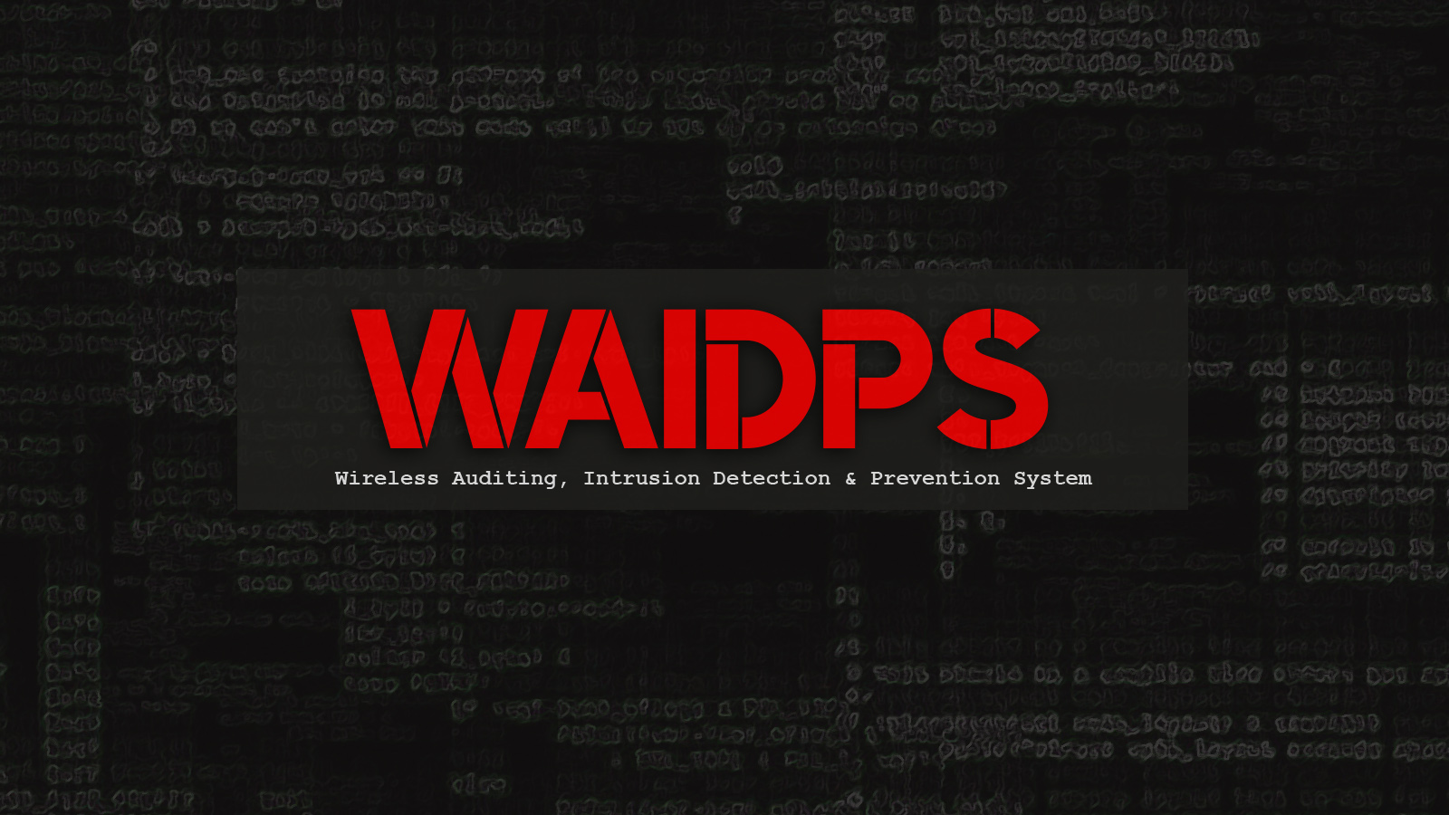 WAIDPS - Wireless Auditing, Intrusion Detection & Prevention System