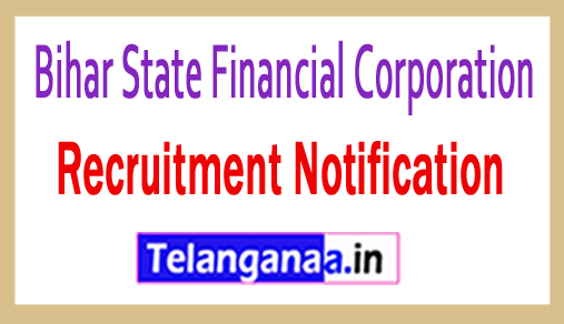 Bihar State Financial Corporation BSFC Recruitment