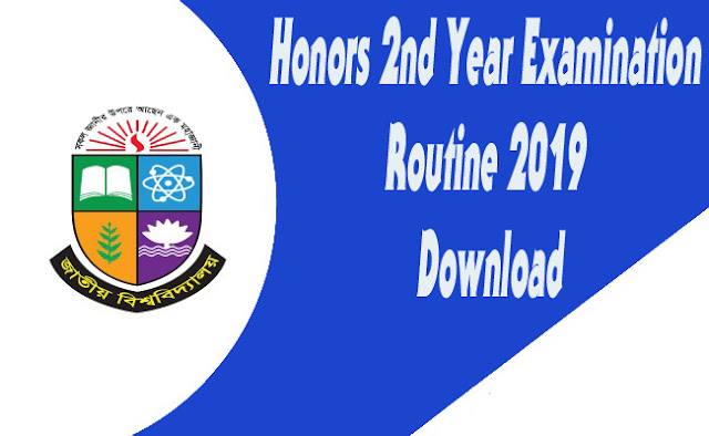 Honors 2nd Year Examination Routine 2019 Download