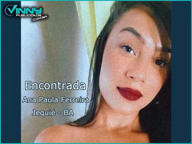 Ana Paula Ferreira que estava desaparecida em Jequié é encontrada e passa bem