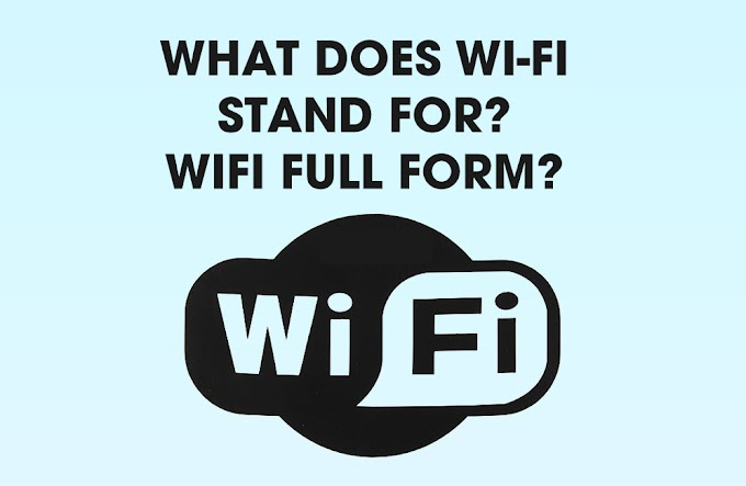 What Does Wi-Fi Stand For - Wifi Full Form