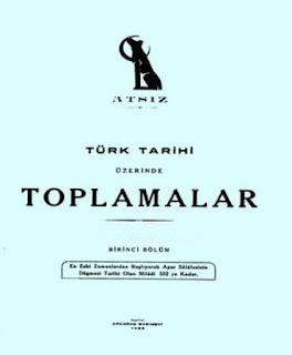 Hüseyin Nihal Atsız - Türk Tarihi Üzerine Toplamalar