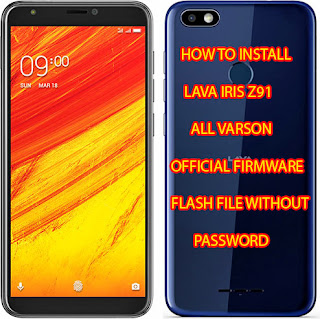 lava iris z91Flash File,lava iris z91 Firmware,lava iris z91Stock Rom,lava iris z91Frp Remove Flash File,lava iris z91 Frp Remove Firmware,lava iris z91Flash File Without Box,lava iris z91Firmware Without Box,lava iris z91Tested Flash File,lava iris z91Tested Firmware,lava iris z91 Tested Stock Rom,lava iris z91Frp Unlock Solution,lava iris z91Frp Bypass