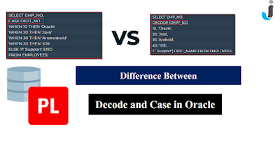 Difference Between Case and Decode in Oracle
