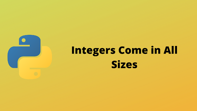 HackerRank Integers come in all sizes solution in python