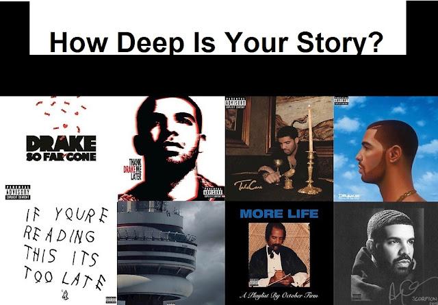 More Depth To Drake Songs