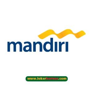 Lowongan Kerja Kalimantan PT Bank Mandiri (Persero) Tbk Terbaru Tahun 2021