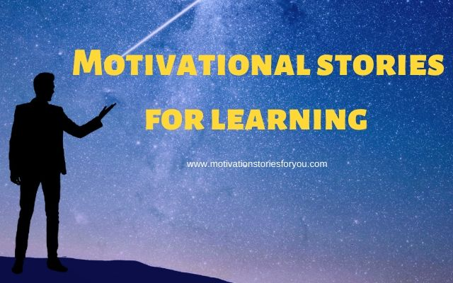 Motivational stories for learning